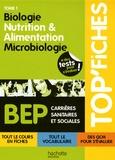 Martine Pascal et Martine Lovera - Biologie, nutrition & alimentation, microbiologie BEP CSS - Tome 1.