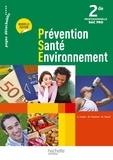 Martine Pascal et Chrystel Fasolo - Prévention santé environnement 2de Bac Pro - Livre de l'élève.