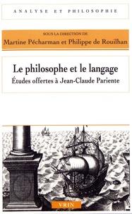 Histoiresdenlire.be Le philosophe et le langage - Etudes offertes à Jean-Claude Pariente Image