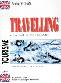 Martine Pedemay - Travelling - Manuel d'anglais du tourisme.
