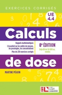 Martine Péguin - Calculs de dose UE 4.4 - Exercices corrigés.