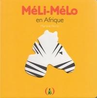 Martine Perrin - Méli-Mélo en Afrique.