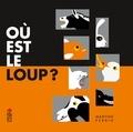 Martine Perrin - Où est le loup ?.