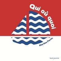 Martine Perrin - Qui ou quoi.