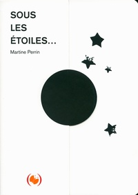 Martine Perrin - Sous les étoiles.