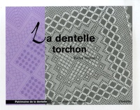 Martine Piveteau - La dentelle torchon.