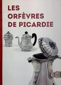 Martine Plouvier - Les orfèvres de Picardie - La Monnaie d'Amiens.