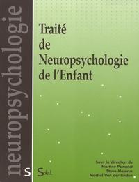 Martine Poncelet et Steve Majerus - Traité de Neuropsychologie de l'Enfant.