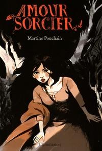 Martine Pouchain - Amour sorcier.