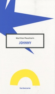 Martine Pouchain - Johnny.