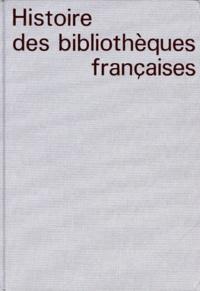 Martine Poulain - Histoire des bibliothèques françaises - Tome 4, Les bibliothèques au XXe siècle, 1914-1990.