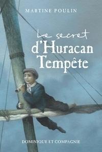 Martine Poulin - Le secret d'Huracan Tempête.