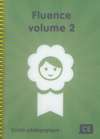 Martine Pourchet et Michel Zorman - Fluence CE volume 2 - Guide pédagogique.