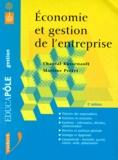 Martine Prétet et Chantal Bussenault - Économie et gestion de l'entreprise.