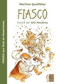 Martine Queffélec et Alix Maubrey - Fiasco aux Gras de Douarnenez.