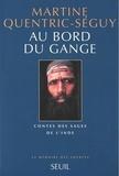 Martine Quentric-Séguy - Contes des Sages de l'Inde - Au bord du Gange.