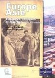 Martine Raibaud et François Souty - Europe-Asie - Echanges, éthiques et marchés (XVIIe-XXIe siècles).