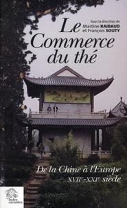 Le commerce du thé - De la Chine à lEurope XVIIe-XXIe siècle.pdf