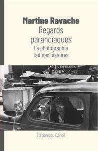 Deedr.fr Regards paranoïaques - La photographie fait des histoires Image