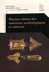 Martine Regert et Maria-Filomena Guerra - Physico-chimie des matériaux archéologiques et culturels.