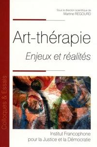Martine Regourd - Art-thérapie - Enjeux et réalités.