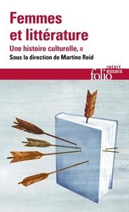 Martine Reid - Femmes et littérature, une histoire culturelle - Tome 2, XIXᵉ-XXIᵉ siècle : francophonies.
