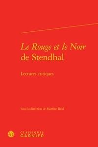 Histoiresdenlire.be Le rouge et le noir de Stendhal - Lectures critiques Image