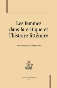 Martine Reid - Les femmes dans la critique et l'histoire littéraire.