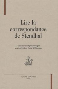 Martine Reid - Lire la correspondance de Stendhal.