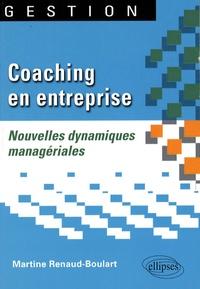 Martine Renaud-Boulart - Coaching en entreprise - Nouvelles dynamiques managériales.