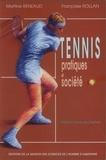 Martine Reneaud et Françoise Rollan - Tennis - Pratiques et société de la France à la Gironde.