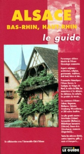 Martine Riboux et  Collectif - ALSACE. - Bas-Rhin, Haut-Rhin.
