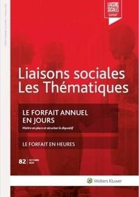 Martine Riou et Grégory Chastagnol - Le forfait annuel en jours - N° 82-Octobre 2020 - - Mettre en place et sécuriser le dispositif. Le forfait en heures.
