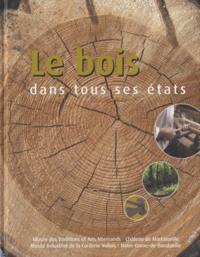 Martine Roche et Mylène Doré - Le bois dans tous ses états.