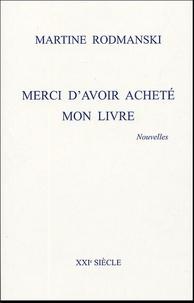 Martine Rodmanski - Merci d'avoir acheté mon livre.