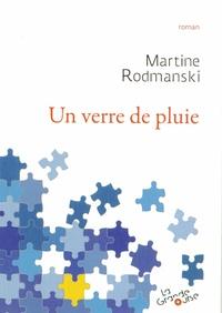 Martine Rodmanski - Un verre de pluie.