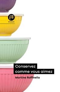 Livre de téléchargement gratuit Conservez comme vous aimez CHM DJVU 9791025204719 (French Edition)