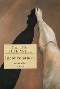 Martine Roffinella - Inconvenances.