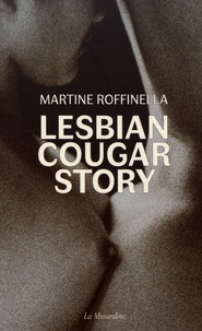 Martine Roffinella - Lesbian cougar story.