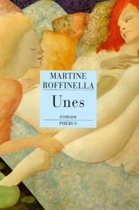 Martine Roffinella - Unes.