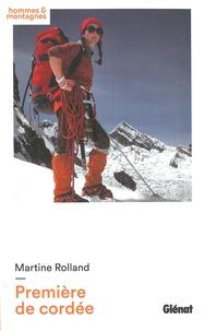Martine Rolland - Première de cordée.