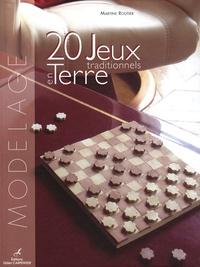 Martine Routier - 20 jeux traditionnels en terre.