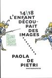Martine Sadion - 14/18, l'enfant découpait des images - Paola de Pietri, photographies.