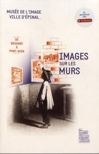 Martine Sadion - Images sur les murs - De Bessans à Pont-Aven.