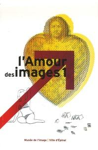 Martine Sadion - L'Amour des images - Tome 1.