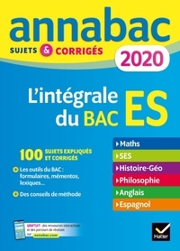 Ebooks gratuits à télécharger sur pc L'intégrale du Bac ES  - Sujets & corrigés en francais MOBI