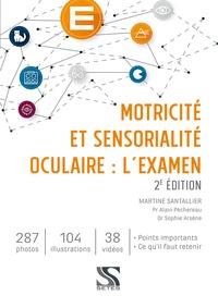 Martine Santallier - Motricité et sensorialité oculaire : l'examen.