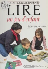 Martine Sauto - Lire, un jeu d'enfant.