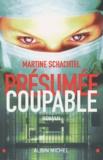 Martine Schachtel - Présumée coupable.