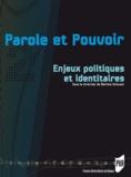 Martine Schuwer et  Collectif - Parole et Pouvoir - Tome 2, Enjeux politiques et identitaires.